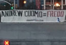 """Cuomo = Fredo"" Far-right Banners Found on NYC Bridges, Tunnels"